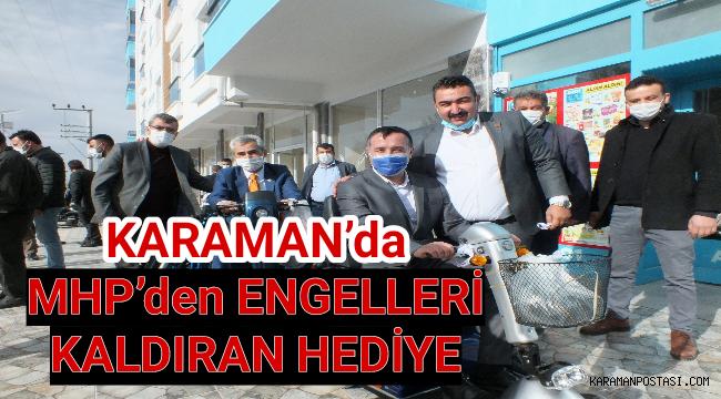 Karaman'da MHP'den engelleri kaldıran hediye