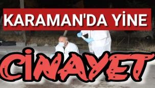 Karaman'da Yine Cinayet,Bıçaklanan Genç Öldü